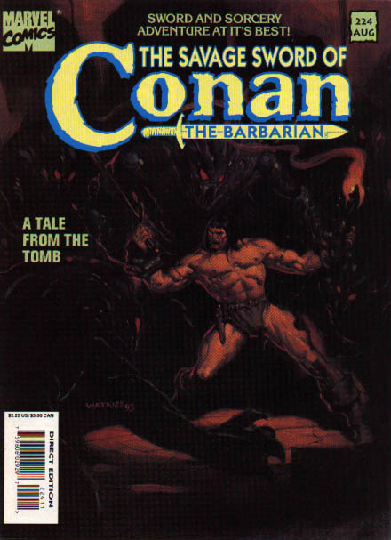 Savage Sword of Conan 224 - Sword And Sorcery - Marvel Comics - The Barbarian - A Tale From The Tomb - Adventure At Its Best