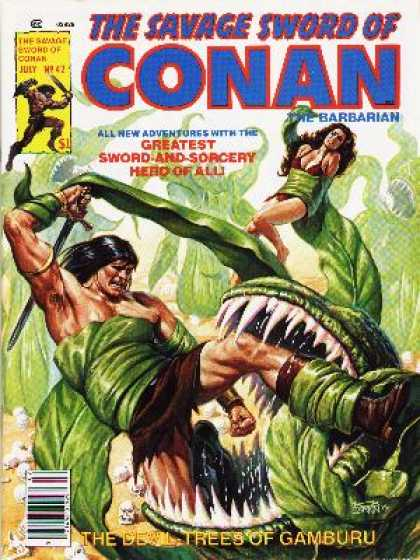 Savage Sword of Conan 42 - July - All New Adventures - Sword And Sorcery - Hero - The Devil Trees Of Gamburu
