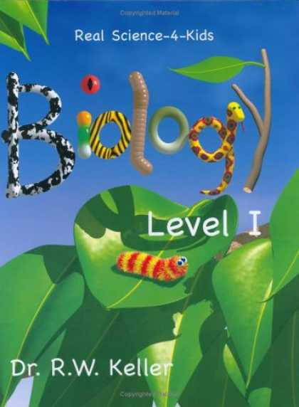 Science Books - Real Science-4-Kids, Biology Level 1, Student Text
