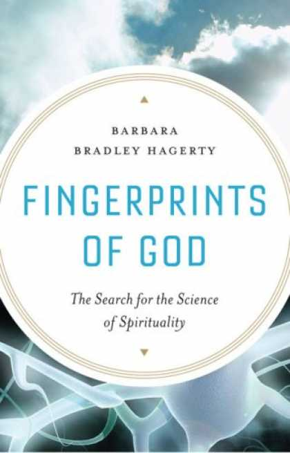 Science Books - Fingerprints of God: The Search for the Science of Spirituality