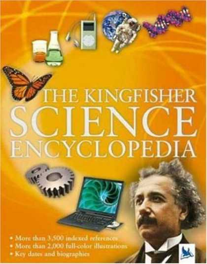 Science Books - The Kingfisher Science Encyclopedia