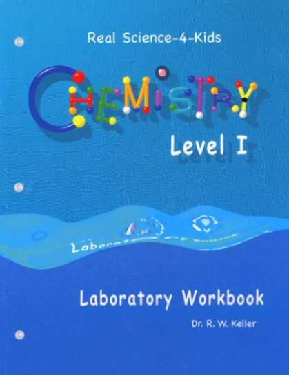 Science Books - Real Science-4-Kids Chemistry I Laboratory Worksheets