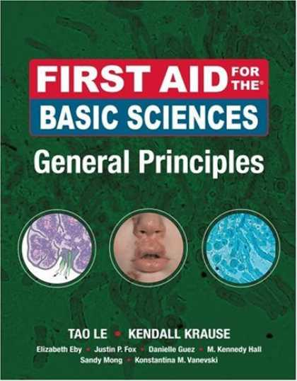 Science Books - First Aid for the Basic Sciences General Principles (First Aid Series)
