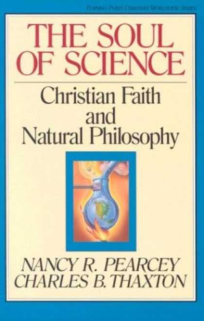 Science Books - The Soul of Science: Christian Faith and Natural Philosophy (Turning Point Chris