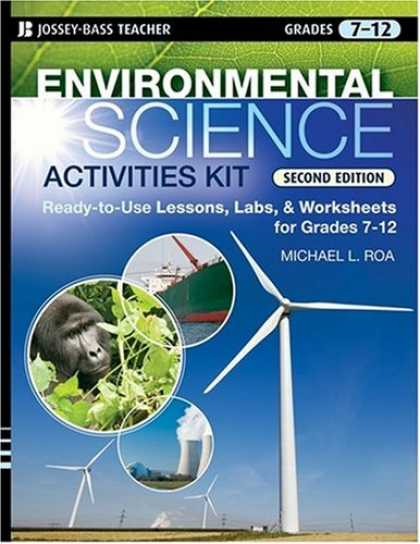 Science Books - Environmental Science Activities Kit: Ready-to-Use Lessons, Labs, and Worksheets
