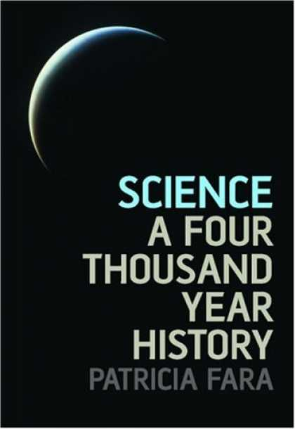 Science Books - Science: A Four Thousand Year History