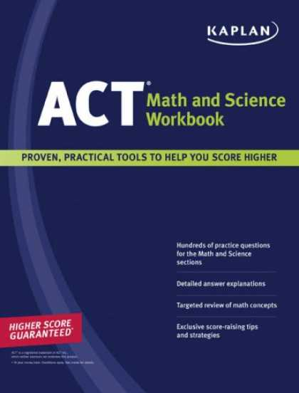 Science Books - Kaplan ACT Math and Science Workbook