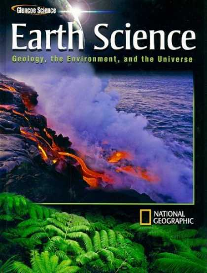 Science Books - Earth Science: Geology, the Environment, and the Universe, Student Edition (Glen