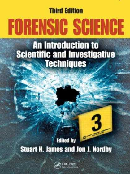 Science Books - Forensic Science: An Introduction to Scientific and Investigative Techniques, Th