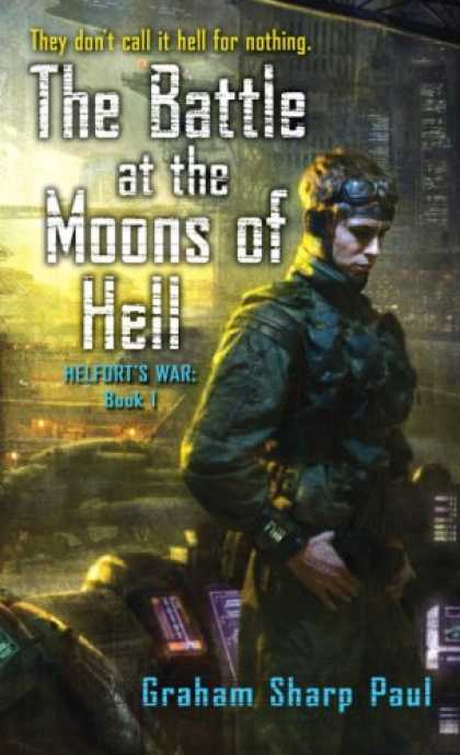 Science Books - The Battle at the Moons of Hell (Helfort's War: Book I)