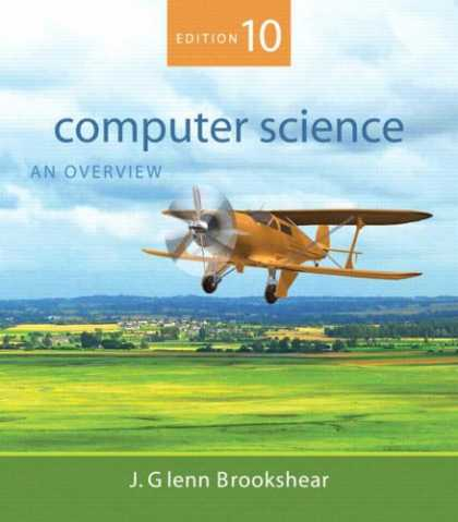 Science Books - Computer Science: An Overview (10th Edition)