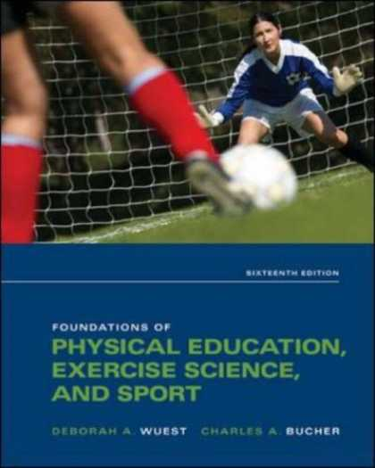 Science Books - Foundations of Physical Education, Exercise Science, and Sport (Foundations of P