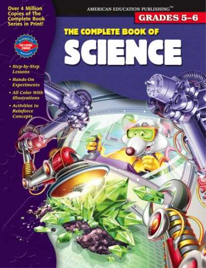 Science Books - The Complete Book of Science, Grades 5-6