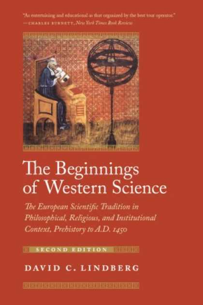 Science Books - The Beginnings of Western Science: The European Scientific Tradition in Philosop