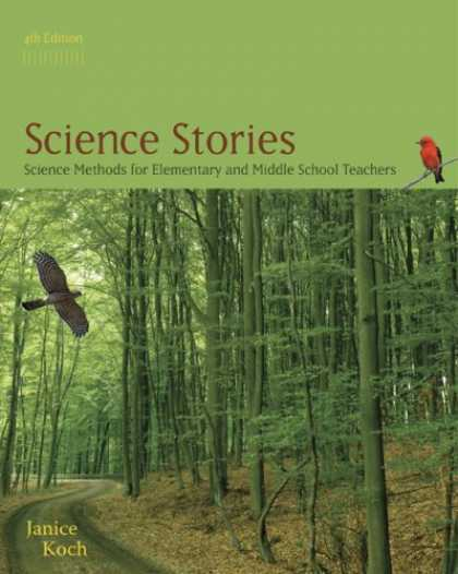 Science Books - Science Stories: Science Methods for Elementary and Middle School Teachers