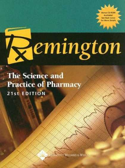 Science Books - Remington: The Science and Practice of Pharmacy (Remington the Science and Pract