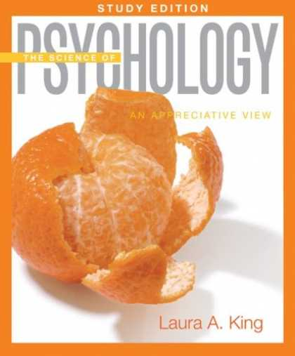 Science Books - The Science of Psychology: An Appreciative View Study Edition