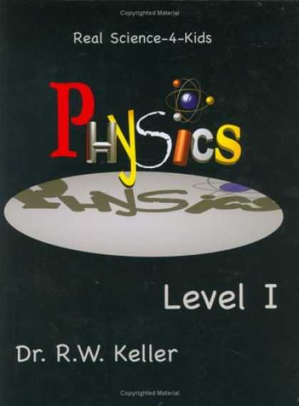 Science Books - Real Science-4-Kids, Physics Level 1, Student Text