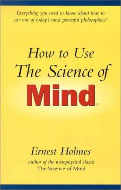 Science Books - How to Use the Science of Mind