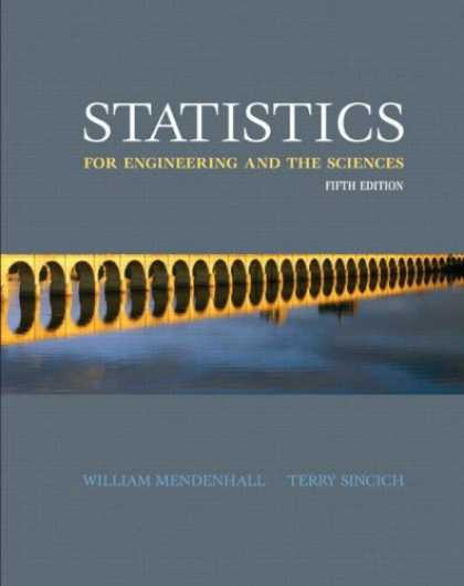 Science Books - Statistics for Engineering and the Sciences (5th Edition)