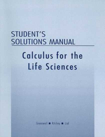 Science Books - Student's Solutions Manual for Calculus with Applications for the Life Sciences
