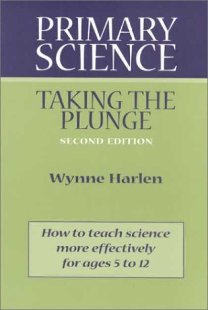 Science Books - Primary Science: Taking the Plunge