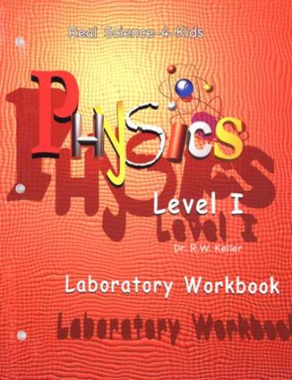 Science Books - Real Science-4-Kids Physics I Laboratory Worksheets