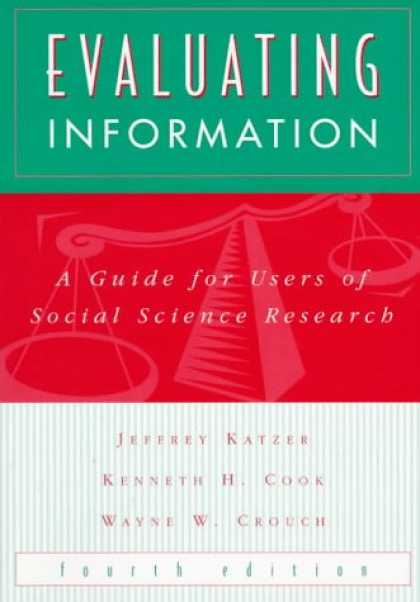 Science Books - Evaluating Information: A Guide for Users of Social Science Research
