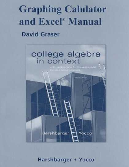 Science Books - Graphing Calculator and Excel Manual for College Algebra in Context with Applica