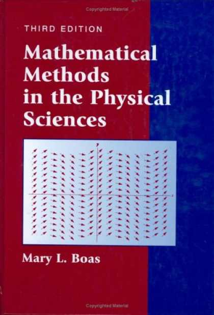 Science Books - Mathematical Methods in the Physical Sciences