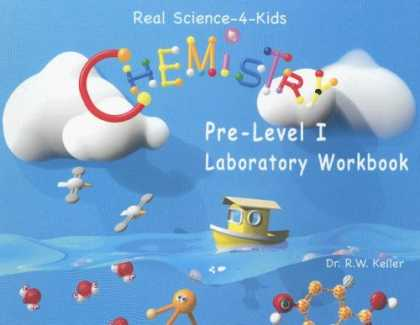 Science Books - Real Science-4-Kids Chemistry Pre-Level I Student Workbook