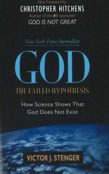 Science Books - God: The Failed Hypothesis. How Science Shows That God Does Not Exist