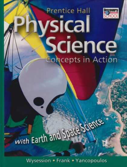 Science Books - Prentice Hall Physical Science: Concepts in Action With Earth and Space Science