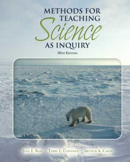Science Books - Methods for Teaching Science as Inquiry (with MyEducationLab) (10th Edition) (My