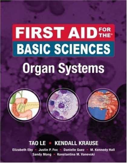 Science Books - First Aid for the Basic Sciences Organ Systems (First Aid Series)