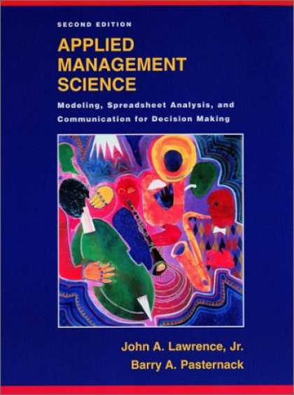 Science Books - Applied Management Science: Modeling, Spreadsheet Analysis, and Communication fo