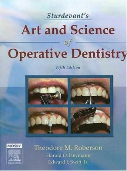 Science Books - Sturdevant's Art and Science of Operative Dentistry (Roberson, Sturdevant's Art