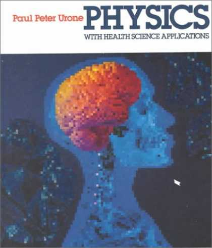 Science Books - Physics With Health Science Applications