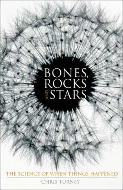 Science Books - Bones, Rocks and Stars: The Science of When Things Happened
