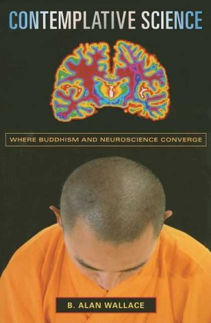 Science Books - Contemplative Science: Where Buddhism and Neuroscience Converge (Columbia Series