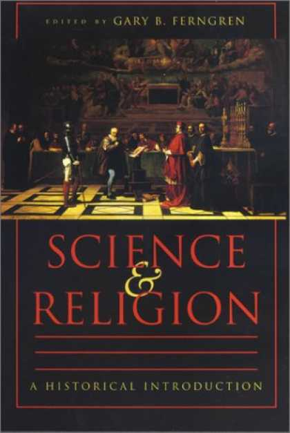 Science Books - Science and Religion: A Historical Introduction