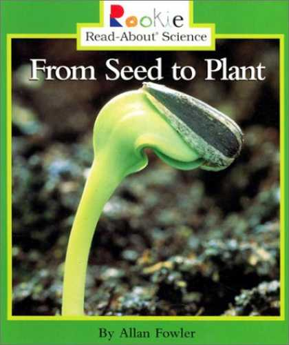Science Books - From Seed to Plant (Rookie Read-About Science)