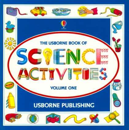 Science Books - Usborne Book of Science Activities, Vol. 1 (Science Activities)