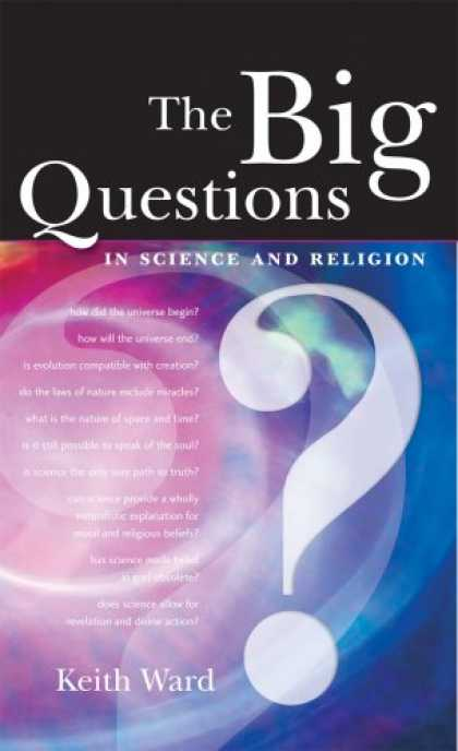 Science Books - The Big Questions in Science and Religion