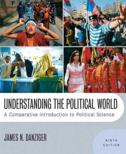 Science Books - Understanding the Political World: A Comparative Introduction to Political Scien