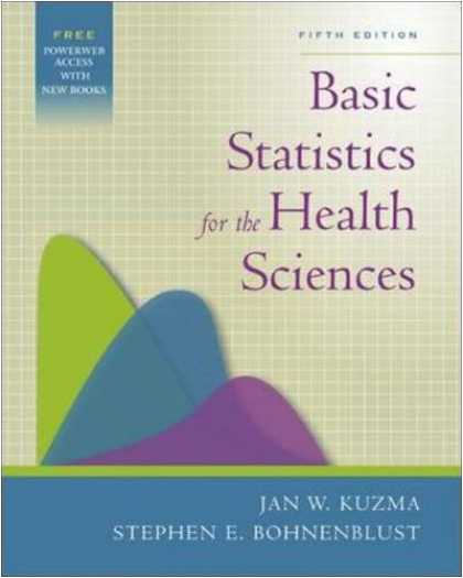 Science Books - Basic Statistics for the Health Sciences with PowerWeb Bind-in Card (Kuzma, Basi