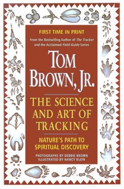 Science Books - Tom Brown's Science and Art of Tracking