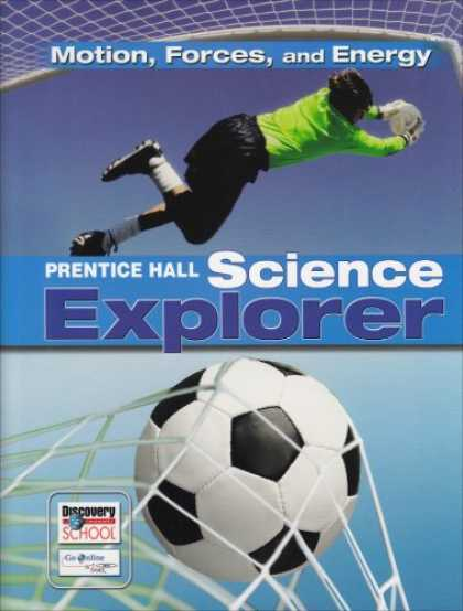 Science Books - Prentice Hall Science Explorer: Motion, Forces, And Energy