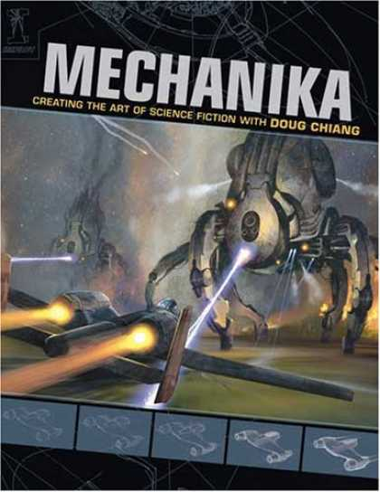 Science Books - Mechanika: Creating the Art of Science Fiction with Doug Chiang