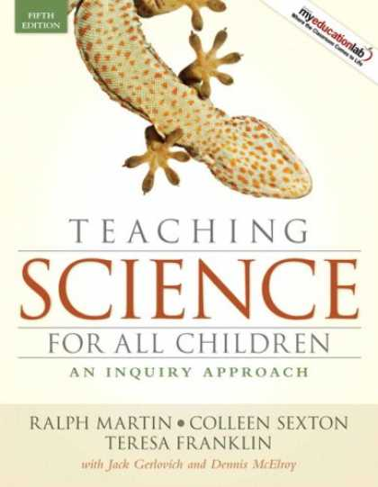 Science Books - Teaching Science for All Children: An Inquiry Approach (with MyEducationLab) (5t